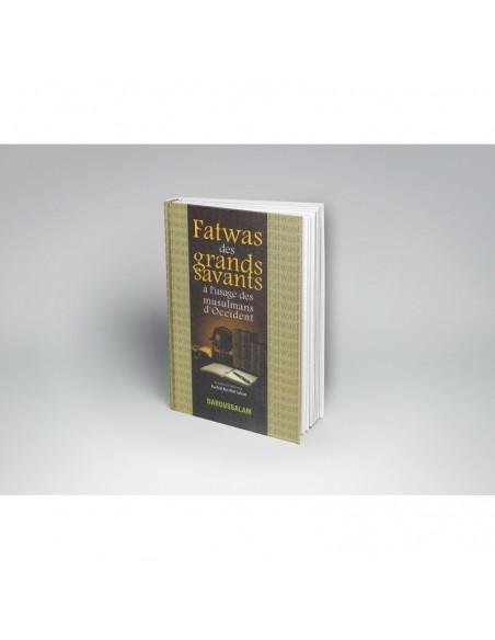 Fatwas des grands savants à l'usage des musulmans d' occident