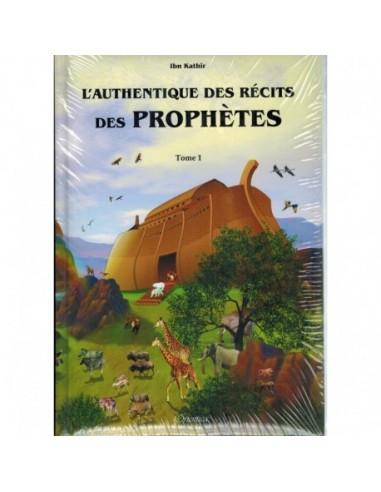 L'authentique Des Récits Des Prophètes