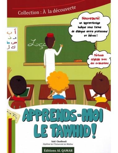 Apprend Moi Le Tawhid