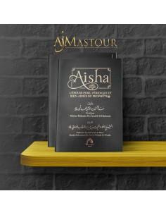 Aisha - L'epouse Pure, Véridique Et Bien-Aimée Du Prophère
