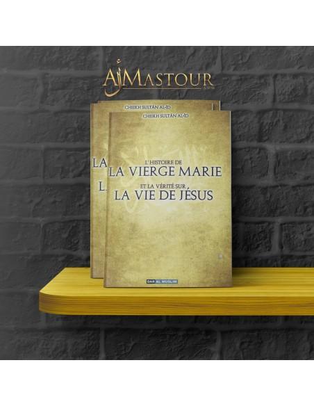 L'Histoire de la vierge Marie et la vérité sur Jésus