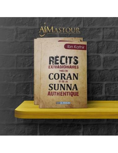 Récits extraordinaires du Coran et de la Sunna