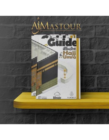 Le guide illustré du Haj et de la Omra
