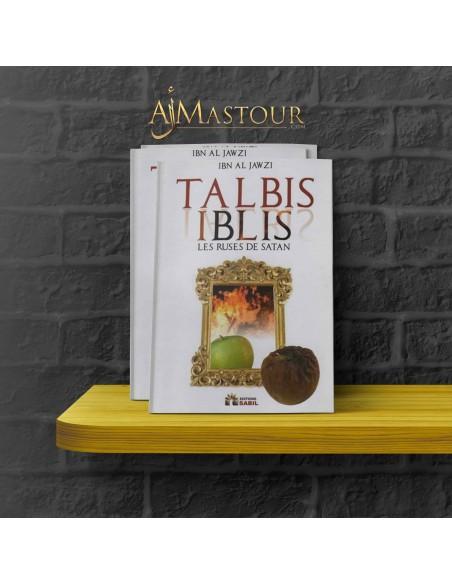 Talbis Iblis: les ruses de Satan