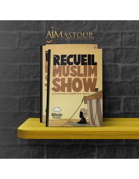 Le Receuil Du Muslim SHOW 1- BDouin